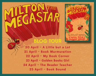 Milton the Megastar blog tour banner